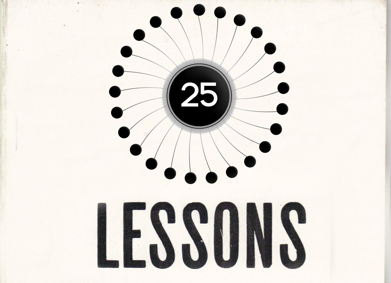 25 de lectii pe care le-am invatat pana la 25 de ani